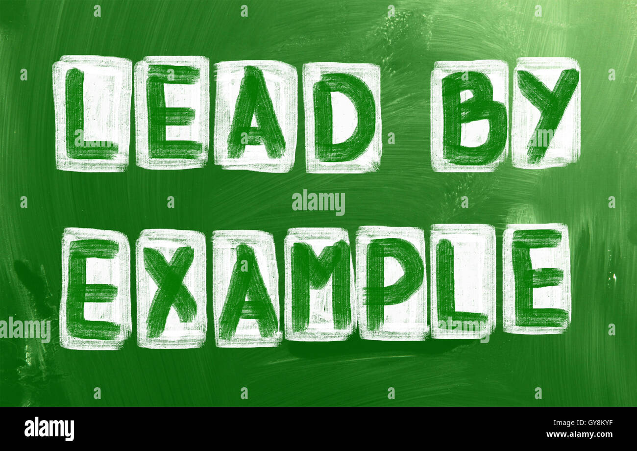 Lead By Example Concept - Stock Image