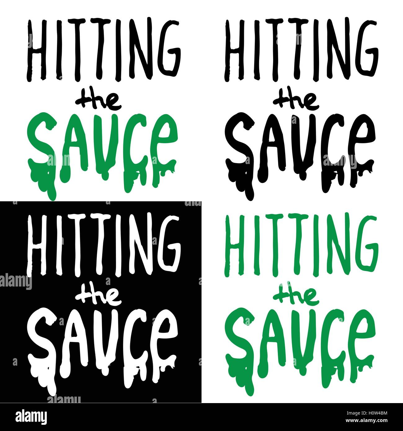 "Lettering composition ""hitting the sauce"" on white background Stock Vector"