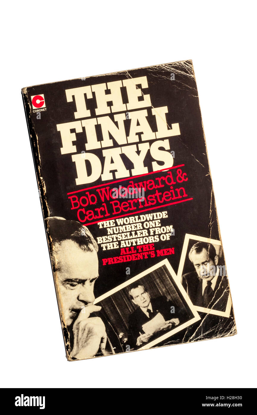 A paperback copy of The Final Days by Bob Woodward and Carl Bernstein. - Stock Image