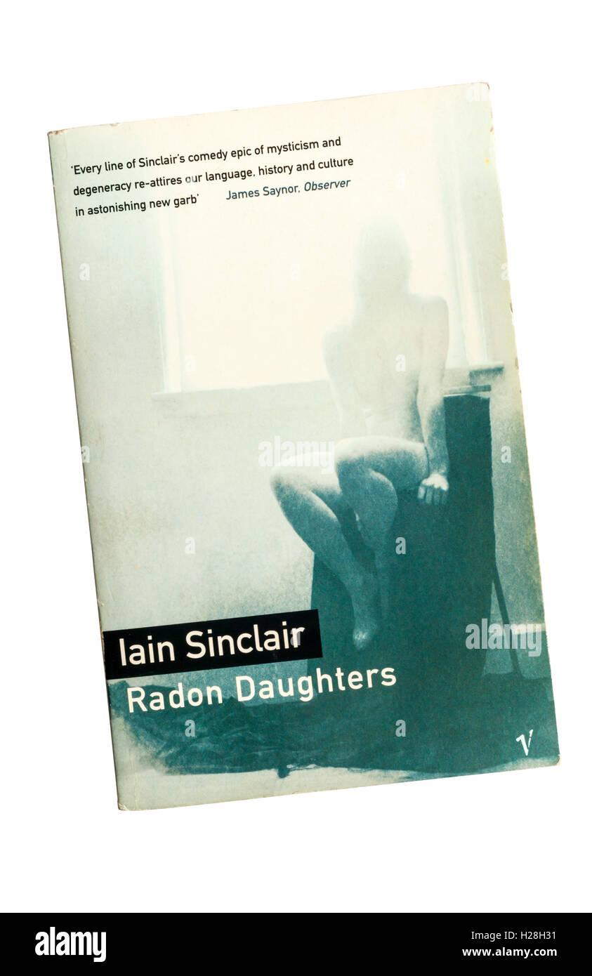 Paperback copy of Radon Daughters by Iain Sinclair, published by Vintage in 1995. - Stock Image