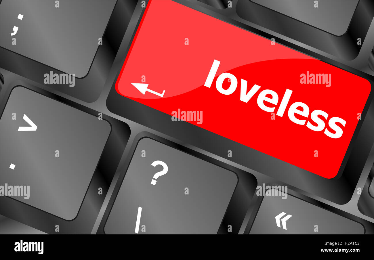 loveless on key or keyboard showing internet dating concept - Stock Image
