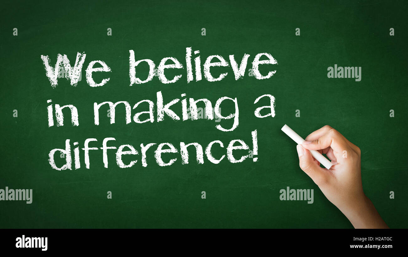We believe in making a difference Chalk Illustration - Stock Image