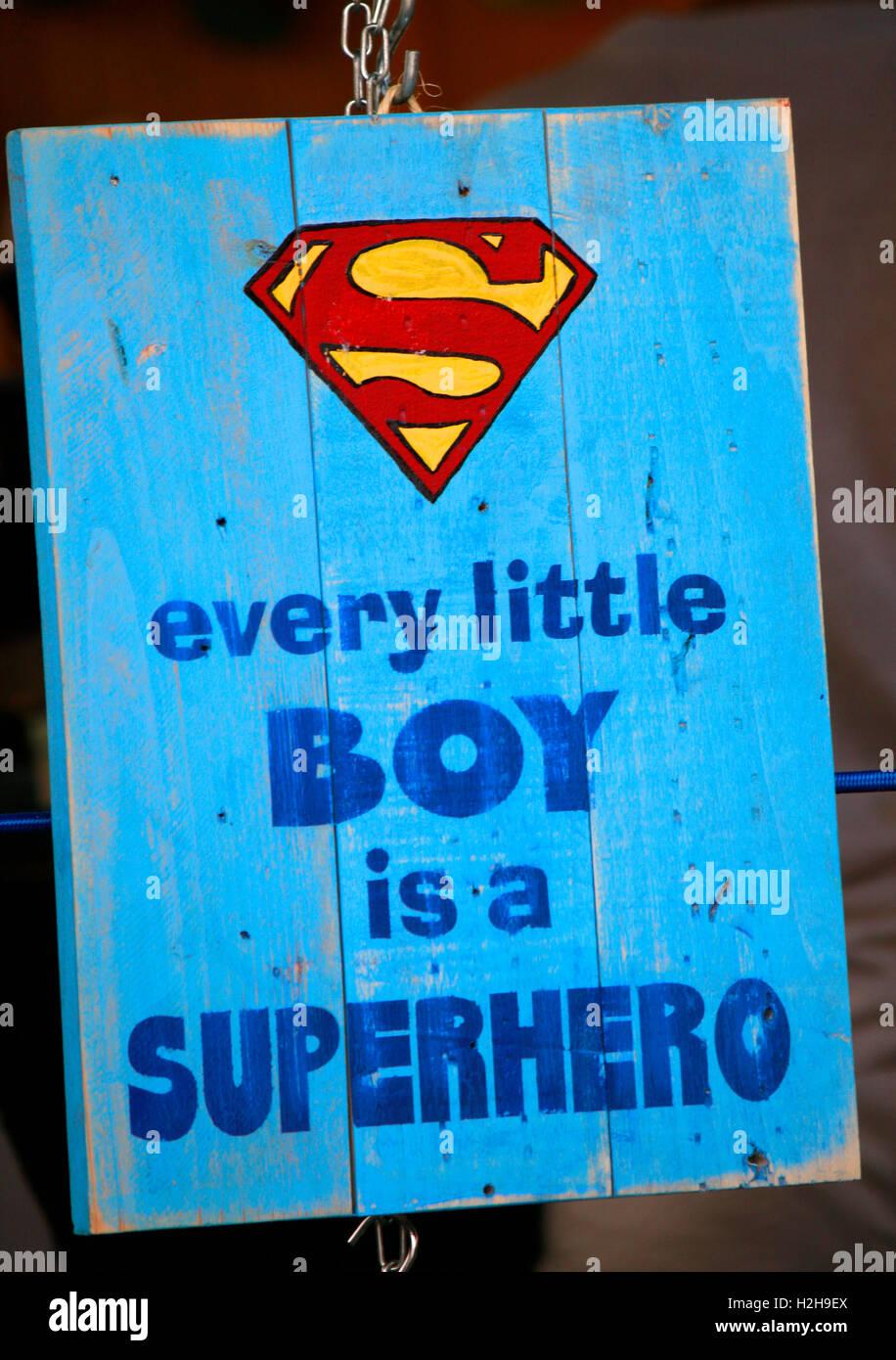 Slogan mit Superman Logo 'Every little boy is a superhero', Ibiza, Spanien. - Stock Image