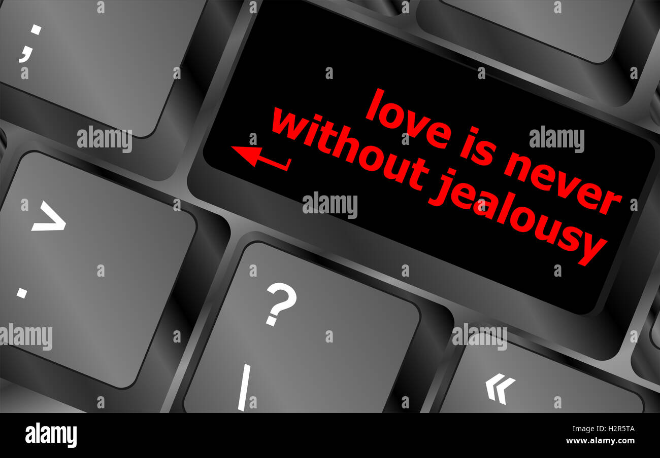 button keypad keyboard key with love is never without jealousy words - Stock Image