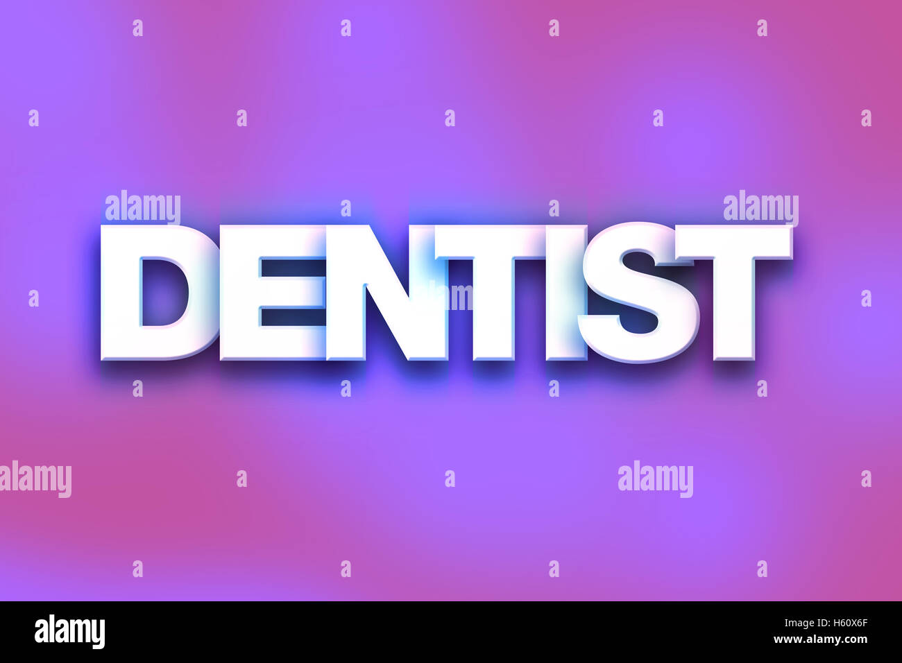 the word dentist written in white 3d letters on a colorful stock