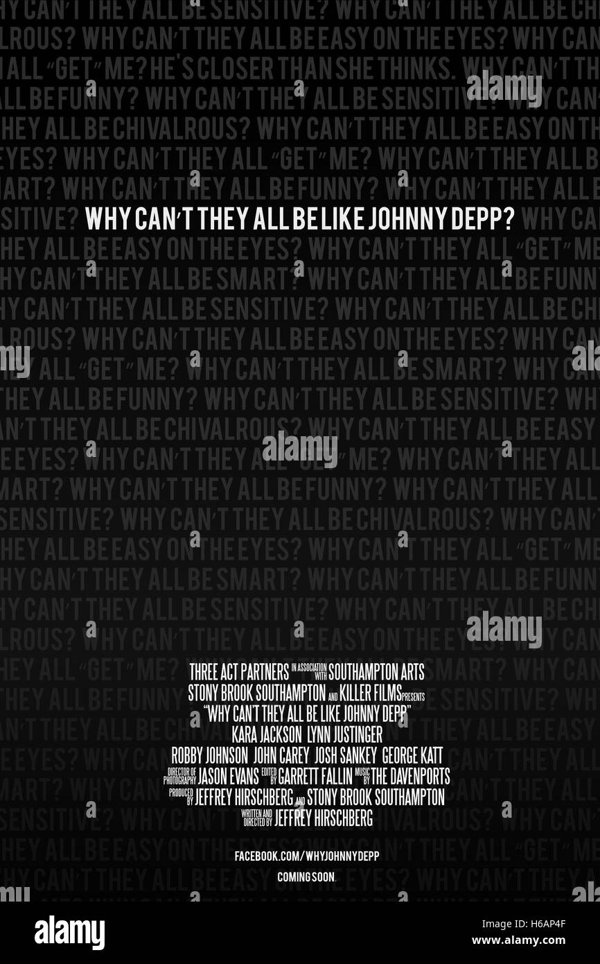 MOVIE POSTER WHY CAN'T THEY ALL BE LIKE JOHNNY DEPP? (2014) - Stock Image