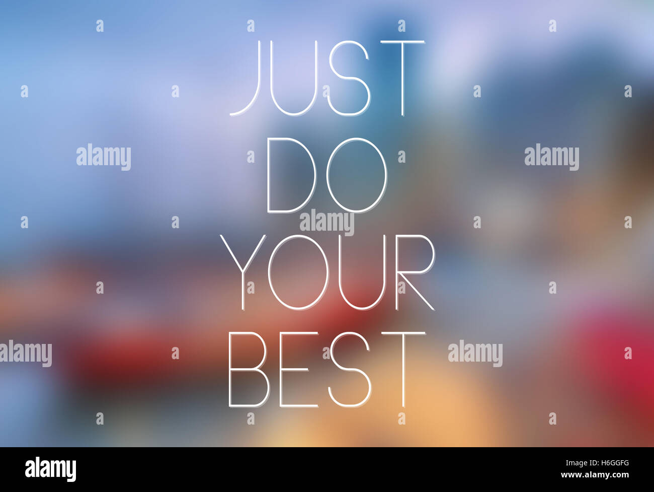 Quote Typographical Poster,Just Do Your Best - Stock Image