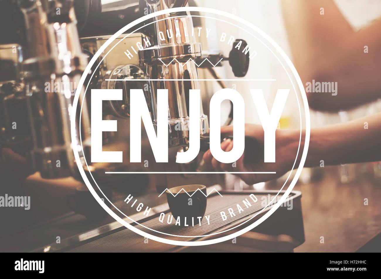 Enjoy Happiness Satisfaction Pleasurable Concept - Stock Image