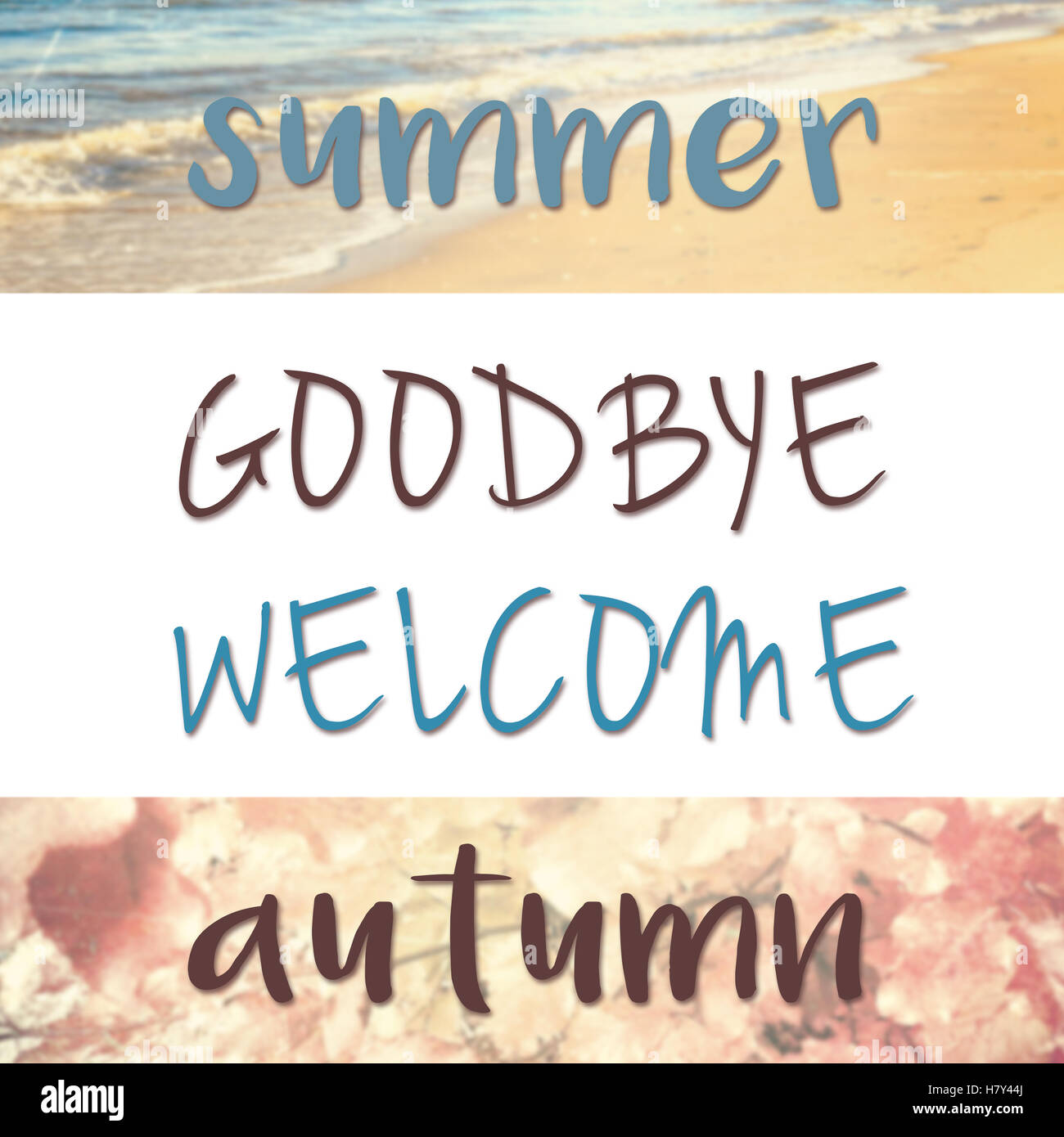 Goodbye Summer, Welcome Autumn Quote On Creative Filtered Background With  Both Sea And Foliage