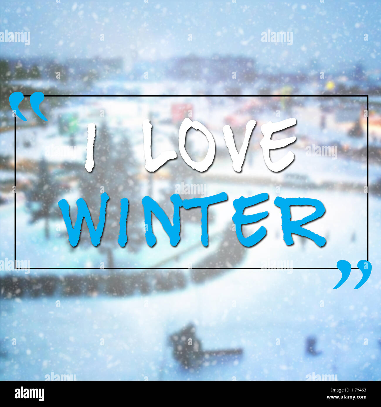 I Love Winter Motivational Quote On Blurred Wallpaper With Snow