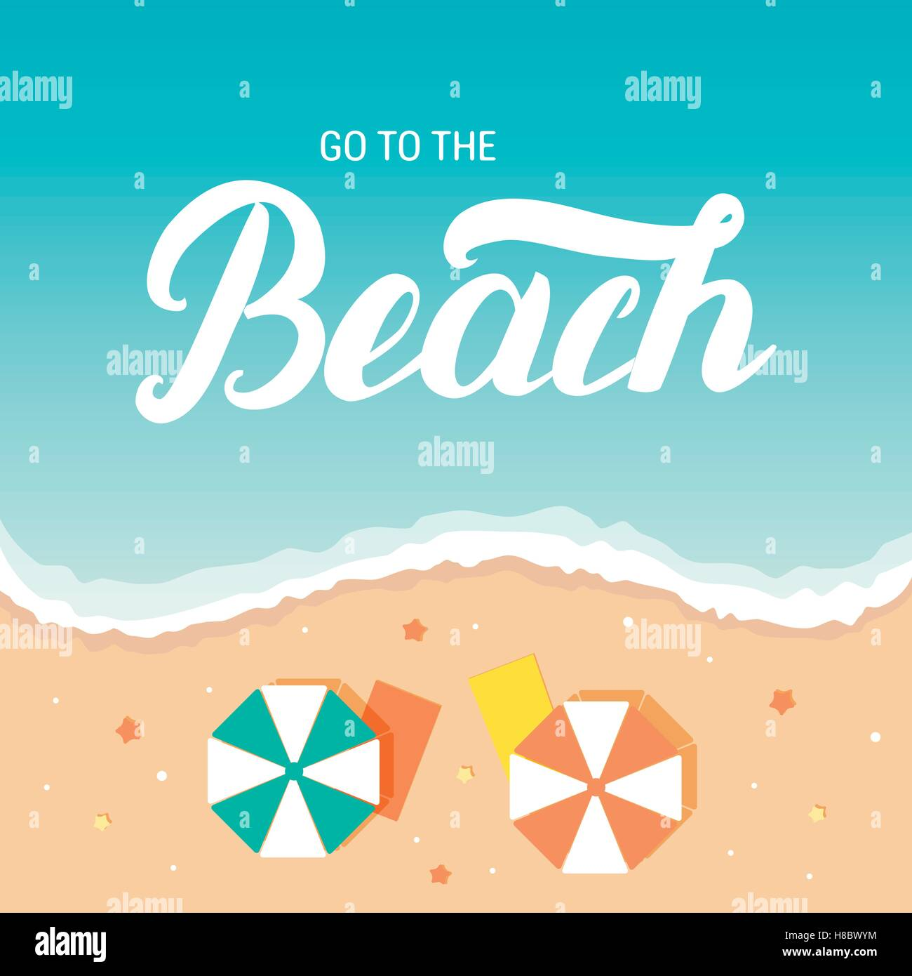 go to the beach hand lettering on sea and beach background with