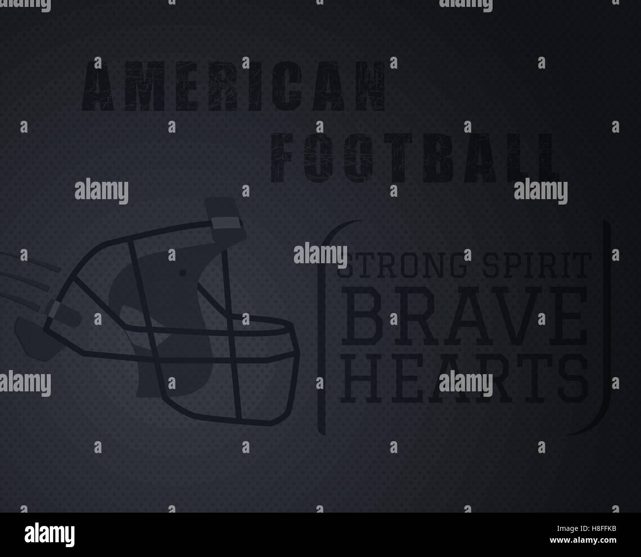 Modern Unique American Football Poster With Motivation Quote   Strong  Spirit Brave Hearts   On Dotted Halftone Like Ball Stylish Background With  Helmet ...