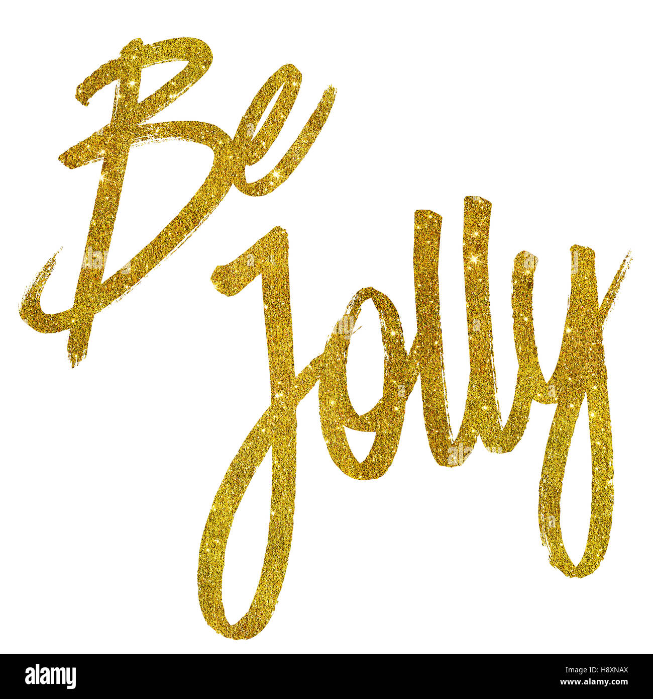 Be Jolly Gold Faux Foil Metallic Glitter Quote Isolated - Stock Image
