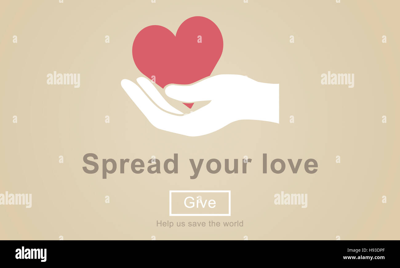 Spread Your Love Helping Hands Donate Concept - Stock Image