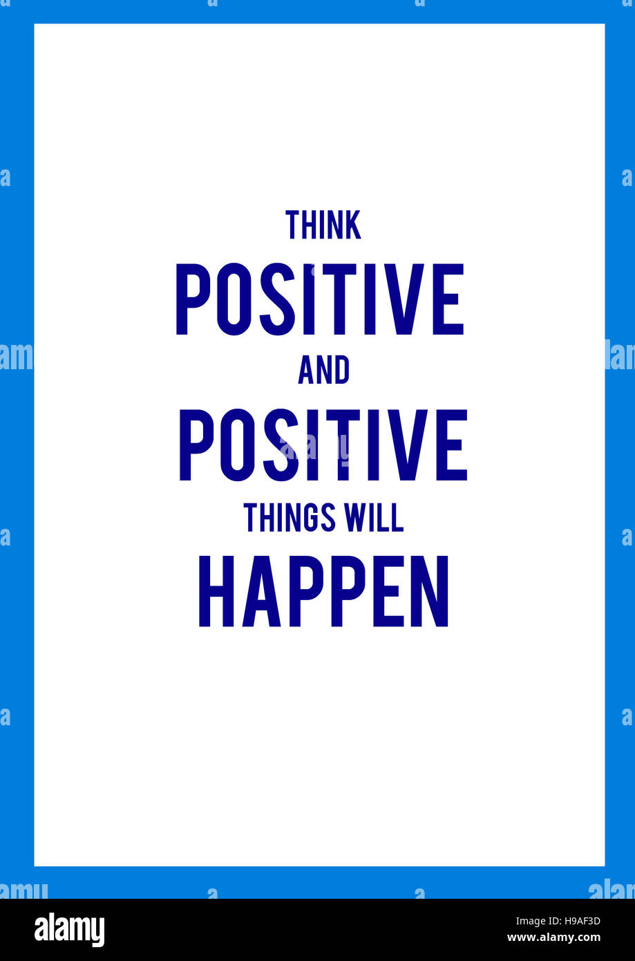 Think Positive And Positive Things Will Happen Background Texture
