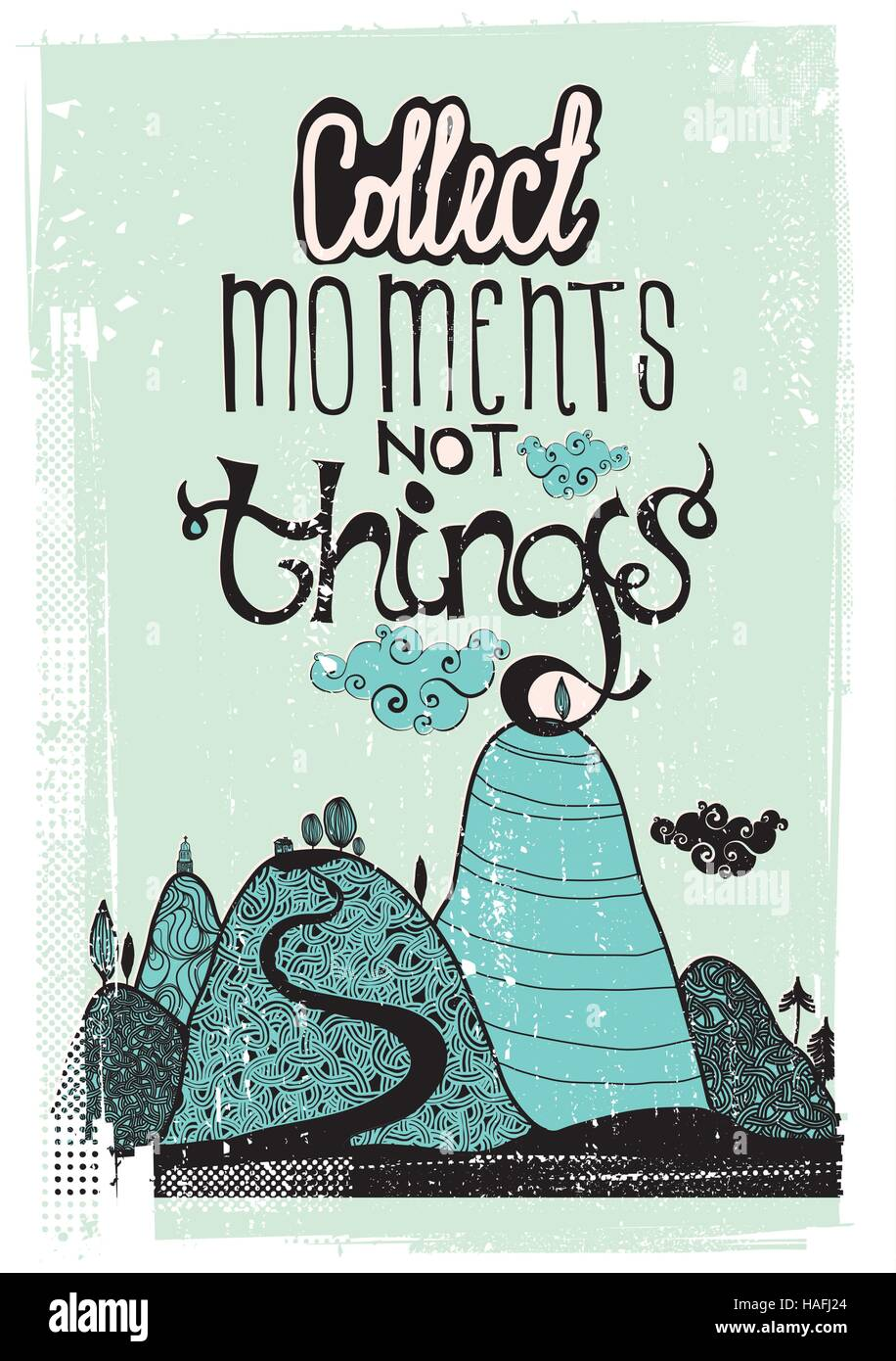 Motivational poster. Collect moment not things - Stock Vector