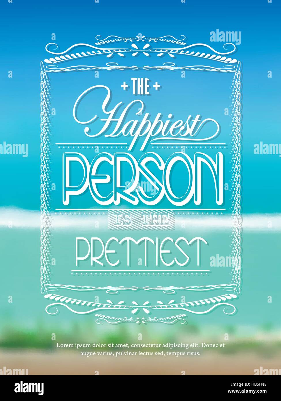 positive life quotes over beautiful blurred background - Stock Vector