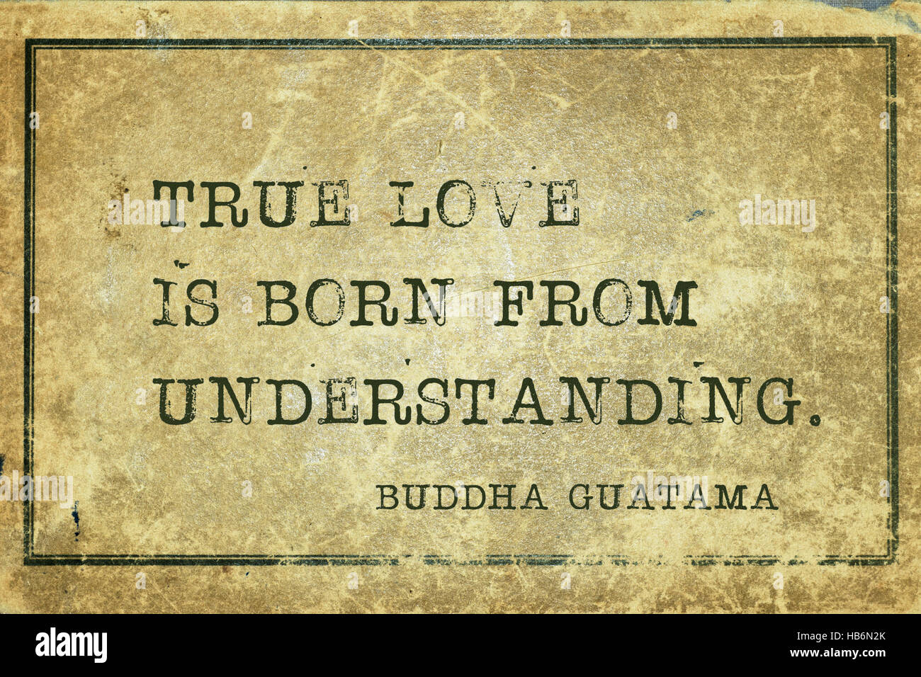 True Love Is Born From Understanding Famous Buddha Quote Printed