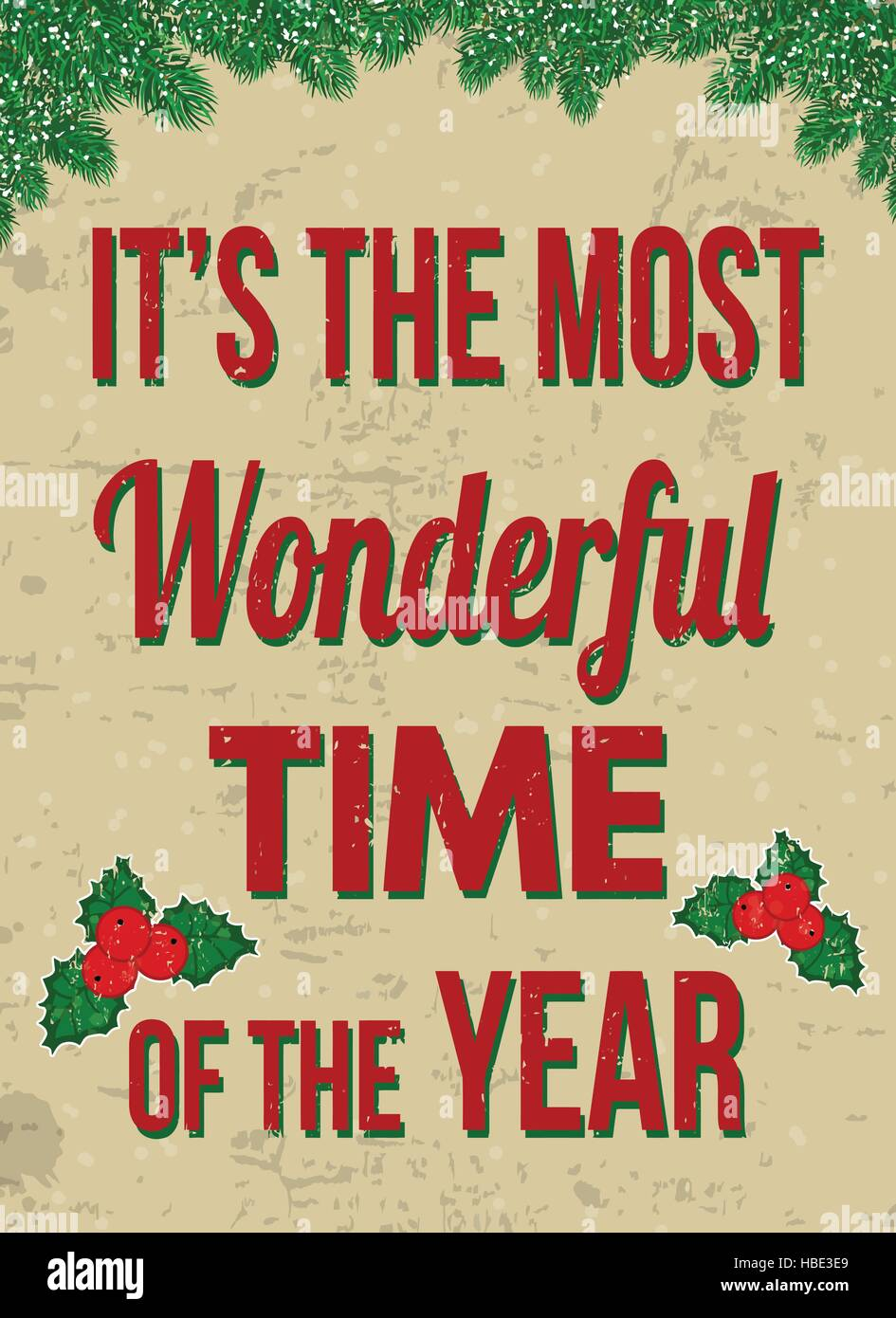 It S The Most Wonderful Time Of The Year Vintage Rusty Metal Sign On Stock Vector Image Art Alamy