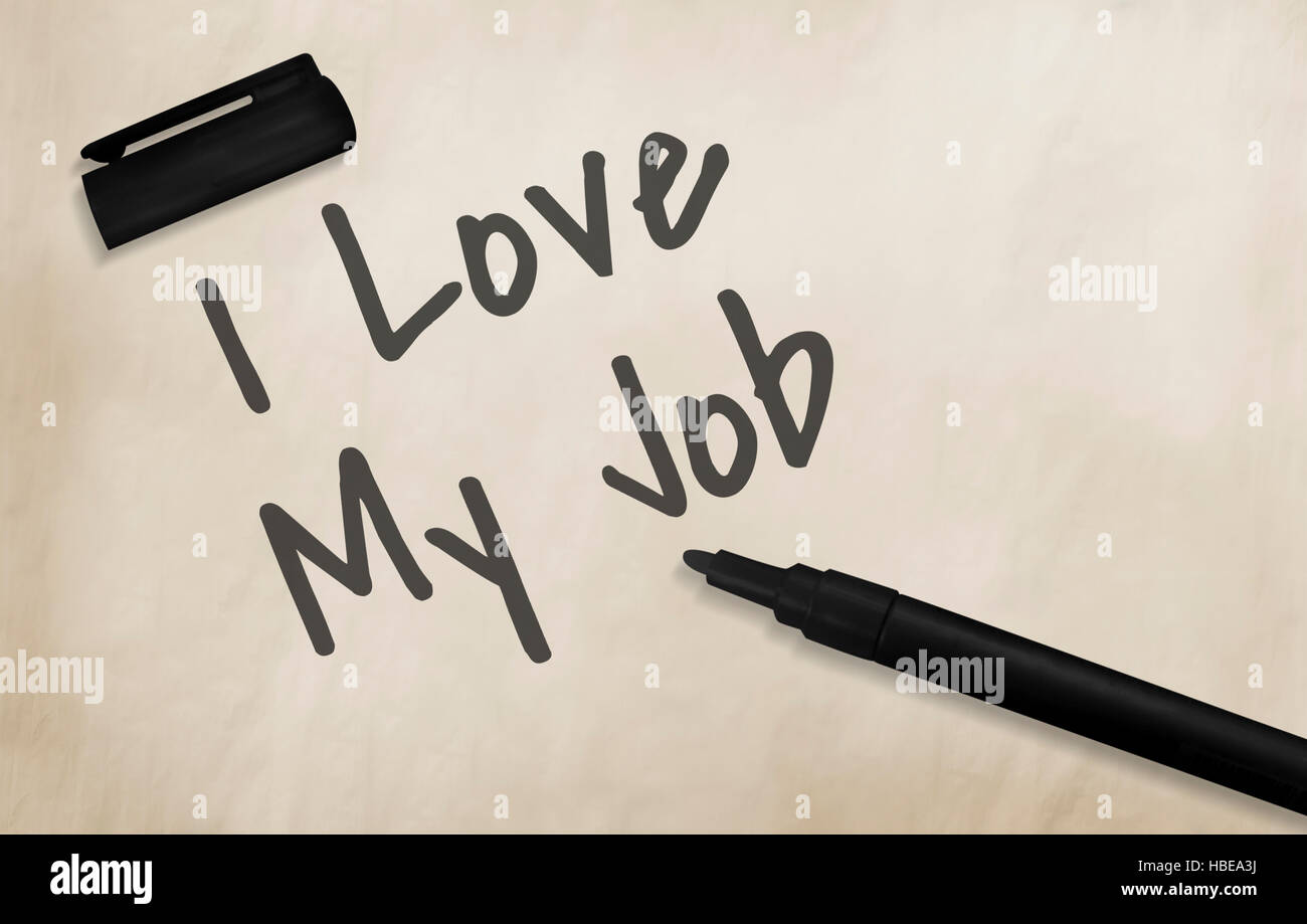 I Love My Job Positive Achievement Concept Stock Photo