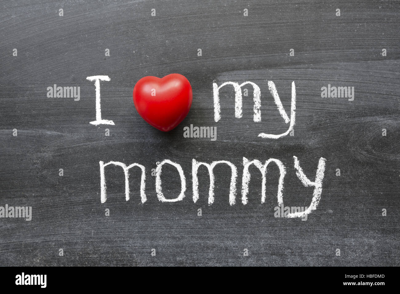 love my mommy - Stock Image