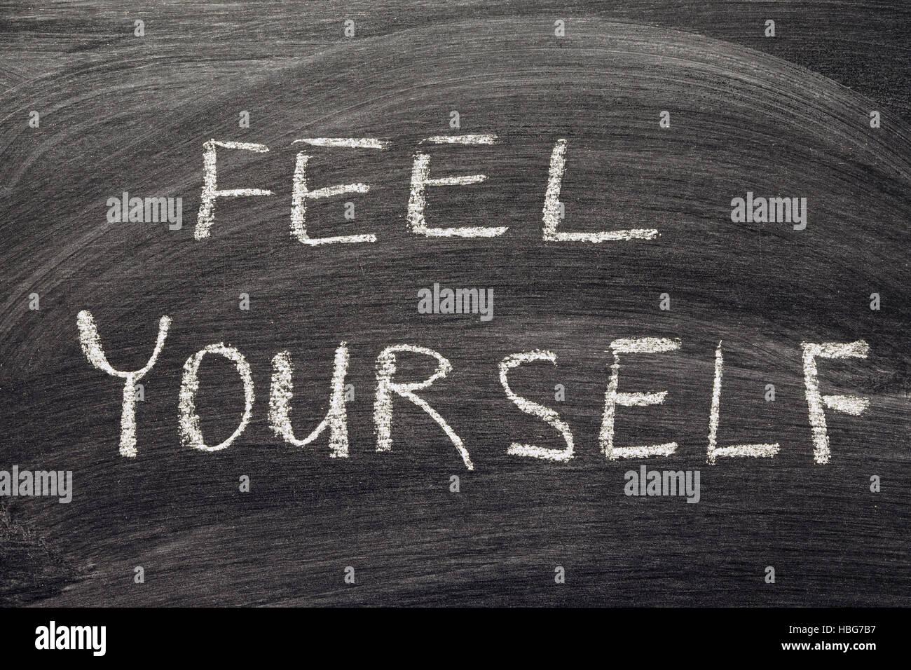 feel yourself - Stock Image