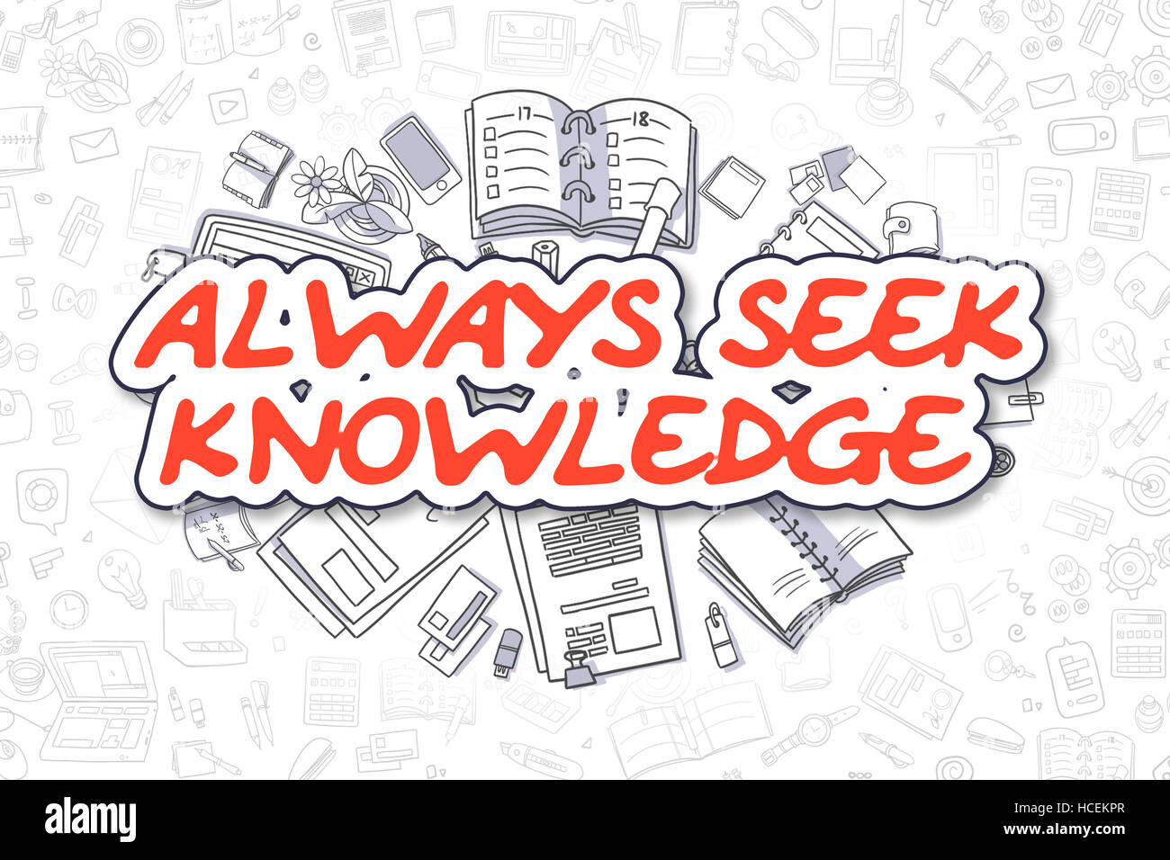 Always Seek Knowledge - Doodle Red Word. Business Concept. - Stock Image