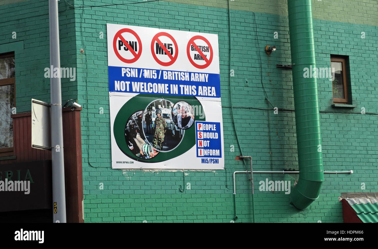 Belfast Falls Rd Republican sign, PSNI, Police Service Northern Ireland, People should Not Inform. Not Welcome In - Stock Image