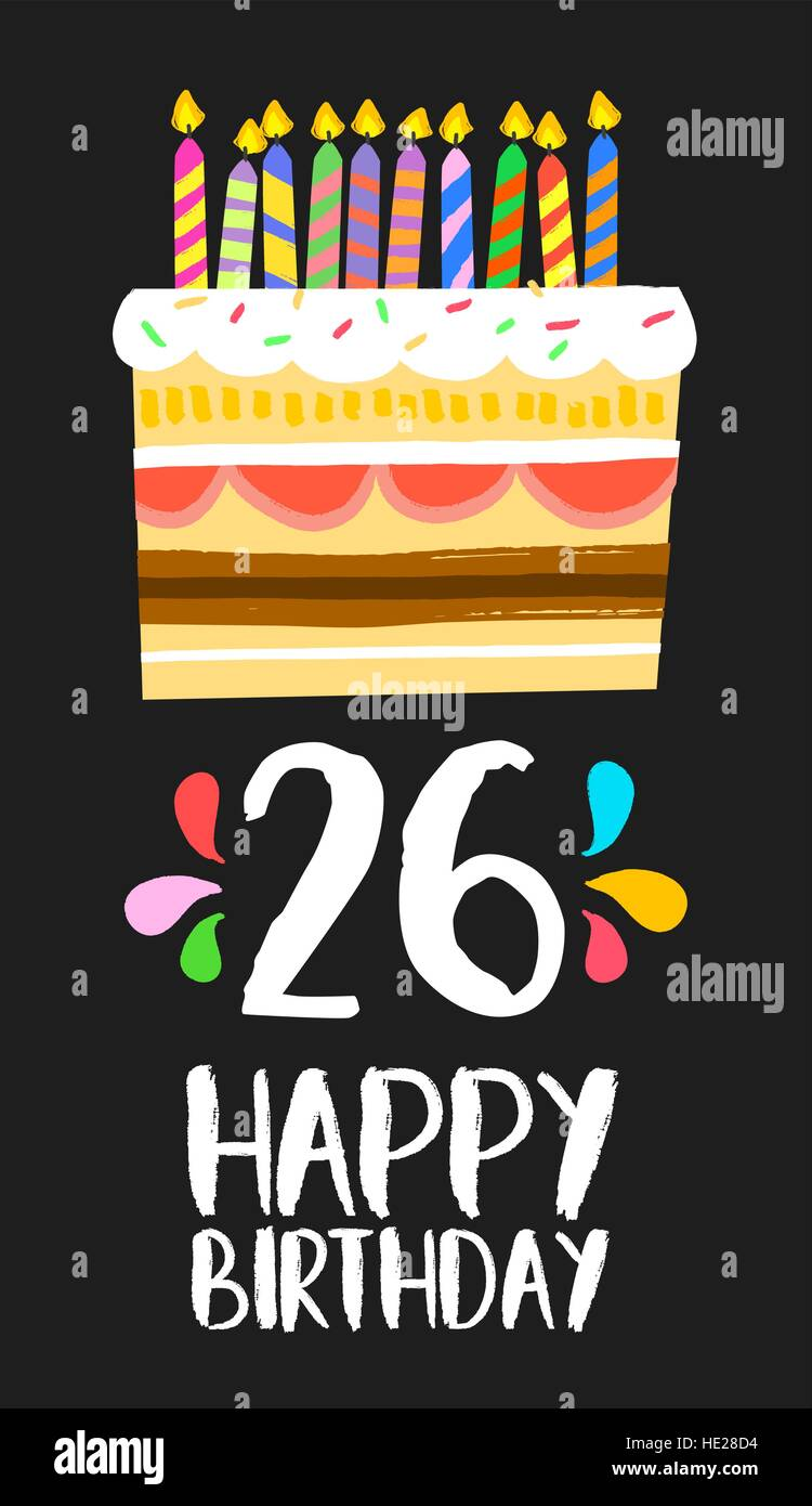 happy birthday number 26 greeting card for twenty six years in fun art style with cake and candles anniversary invitation congratulations