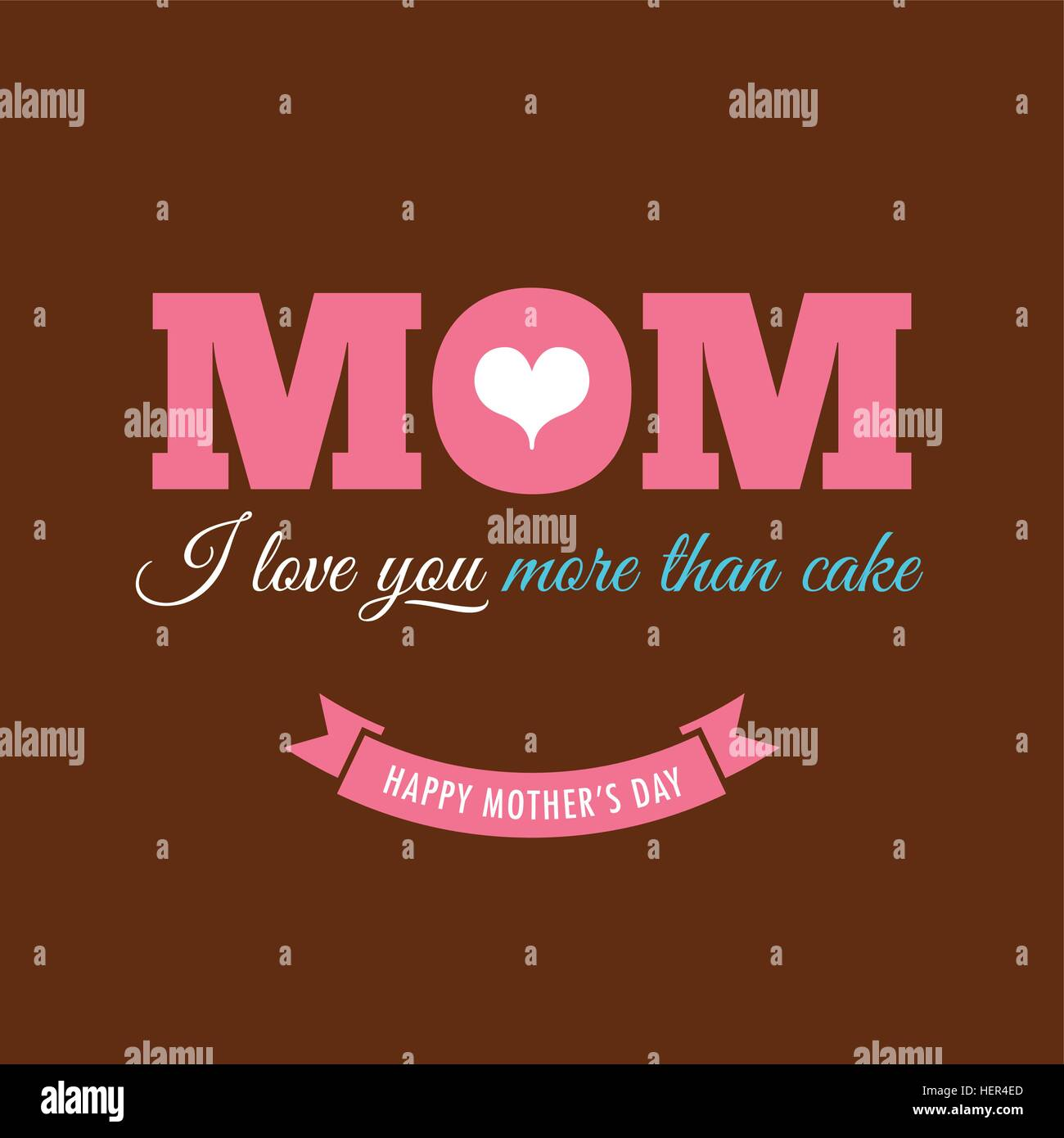 Mothers Day Card With Quote : I Love You More Than Cake