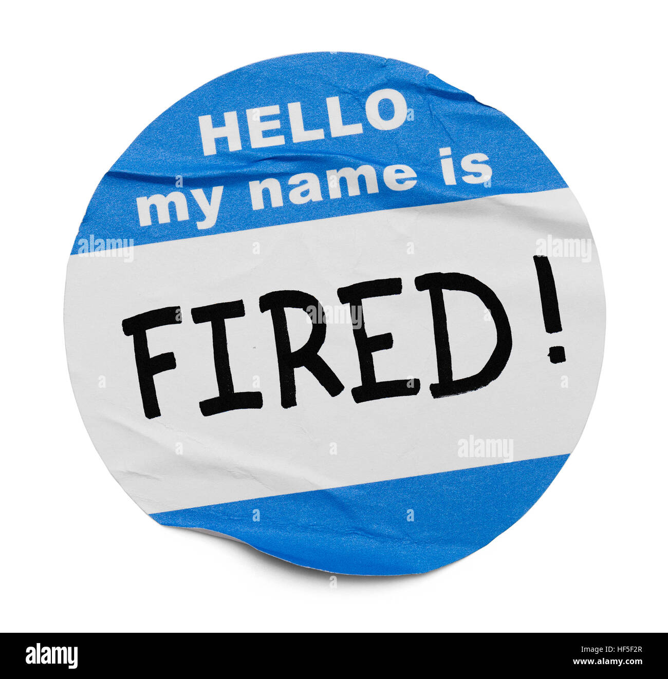 Hello My Name Is Fired Tag Isolated on White Background. - Stock Image