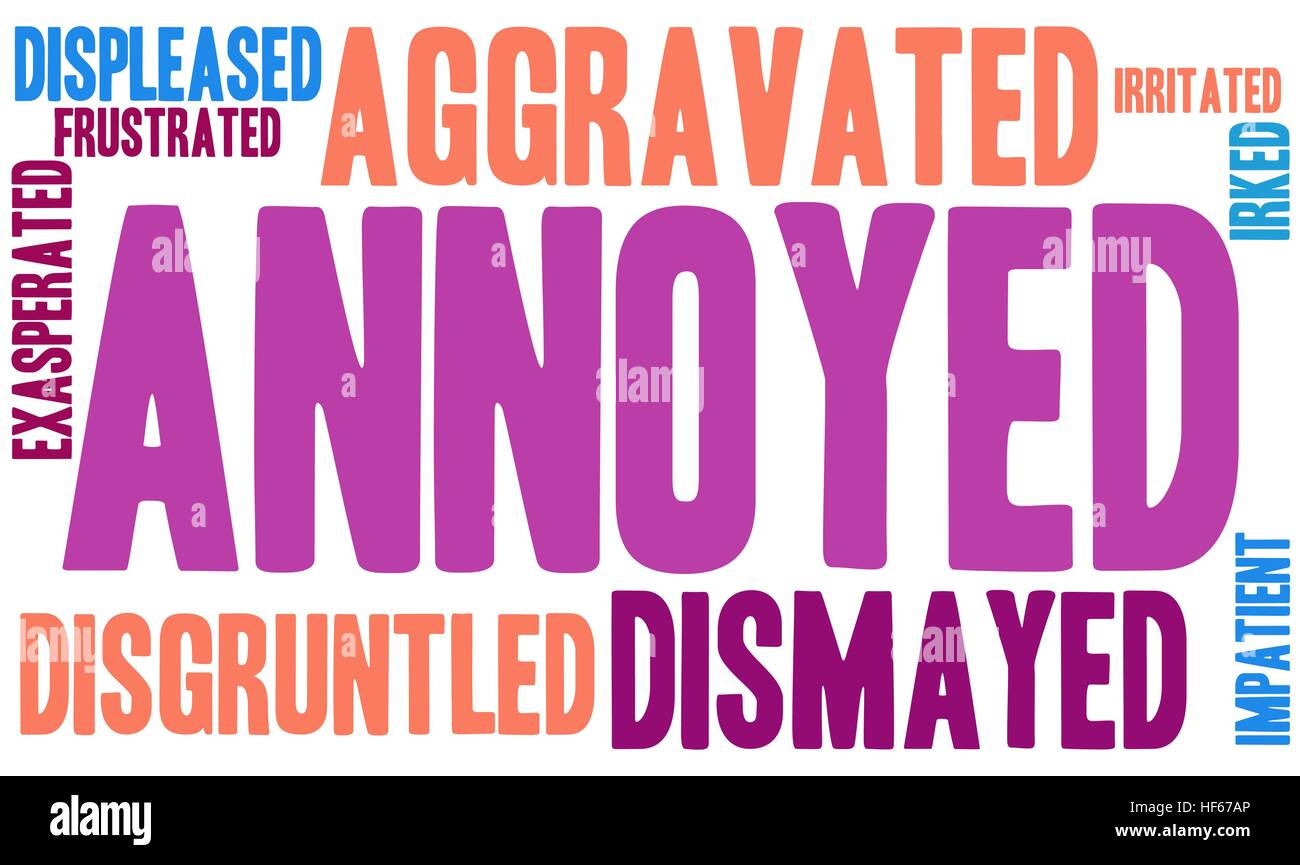 Annoyed word cloud on a white background. - Stock Image