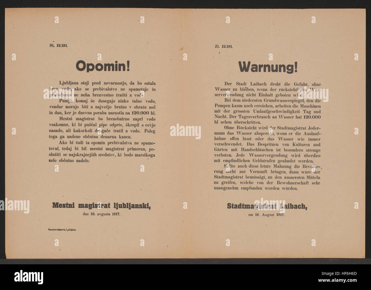 Wasserknappheit - Jedem der Wasserhähne offen lässt, wird Wasser abgesperrt - Bespritzen von Kulturen und Gärten ist besonders verboten - Empfindliche Geldstrafen - Wird der Wasservergeudung kein Einhalt geboten, wird das Stadtmagistrat zu äußersten Mitteln greifen - Stadtmagistrat Laibach, am 16. August 1917 - Zl. 12.191 Wasservergeudung - Warnung - Laibach - Mehrsprachiges Plakat 1917 Stock Photo
