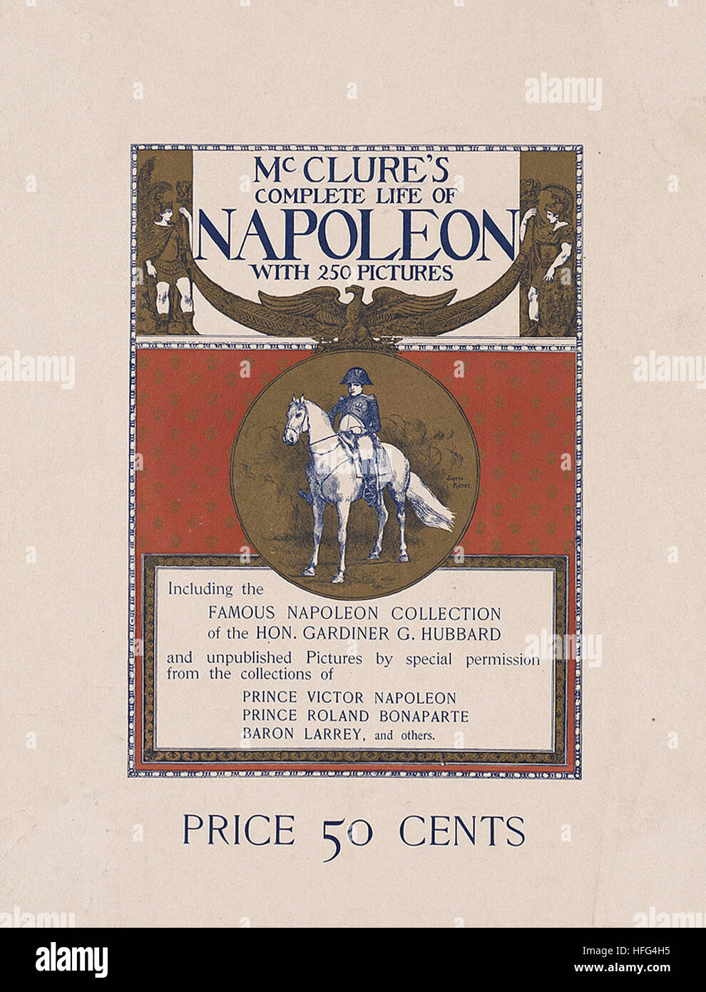 McClure's complete life of Napoleon with 250 pictures - Stock Image