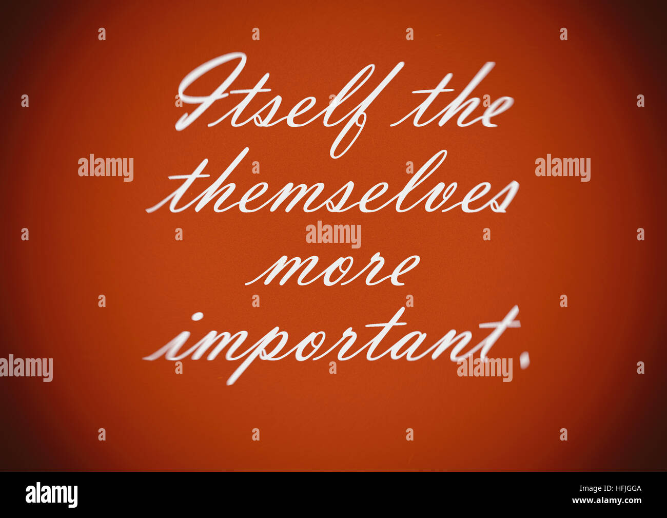 Itself themselves the more important. Brown background, white letters. Motivation, poster, quote, illustration. - Stock Image