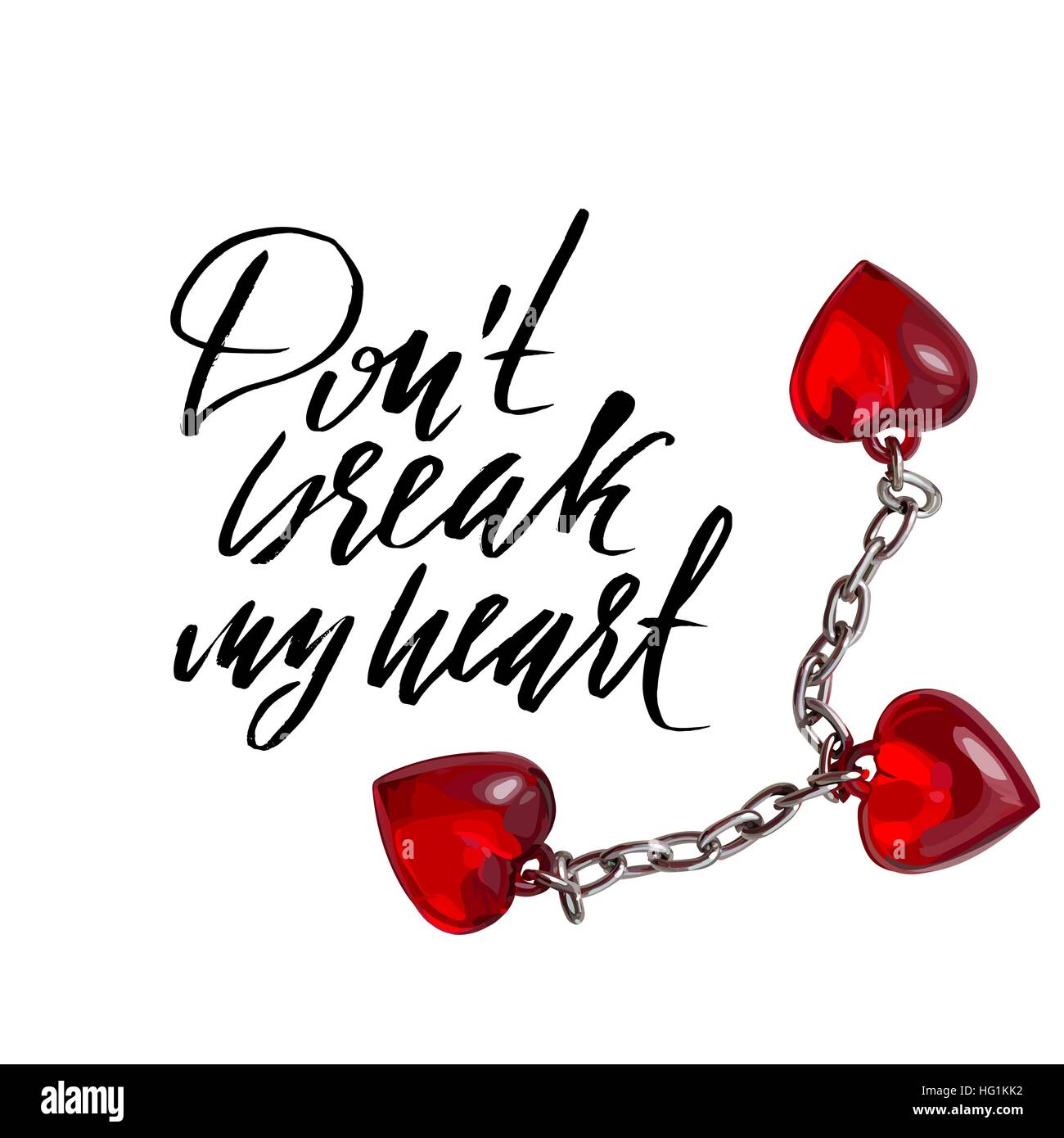 Hand Lettered Inspirational Quote Dont Break My Heart Hand