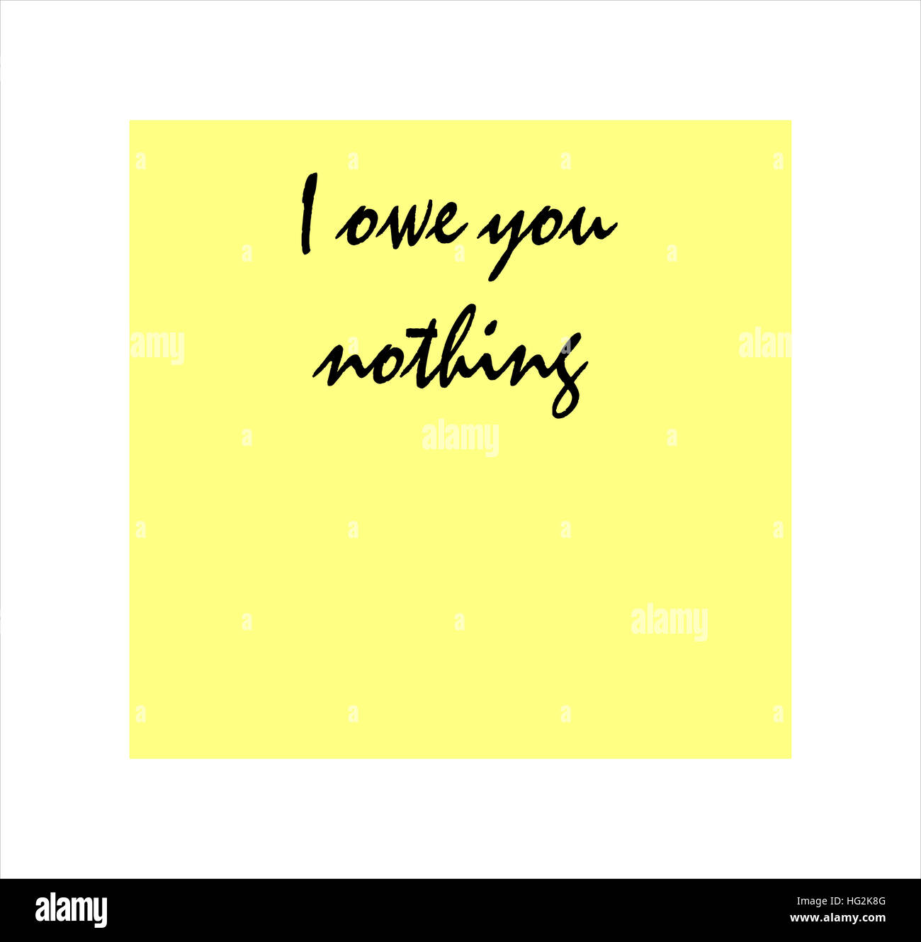 I owe you nothing message on yellow post it sticker - Stock Image