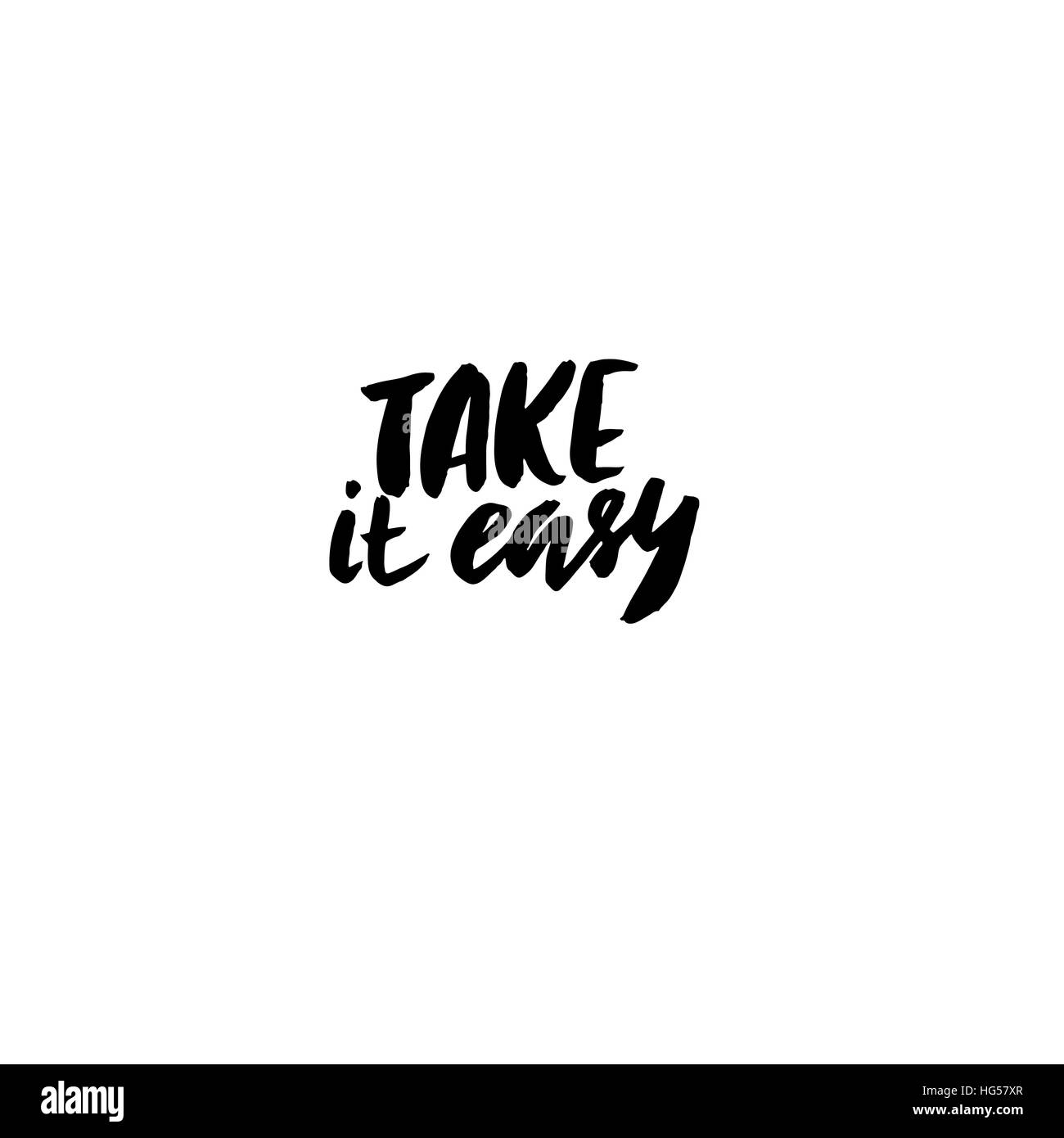 Take It Easy Hand Drawn Quote For Your Design Unique Brush Pen Lettering