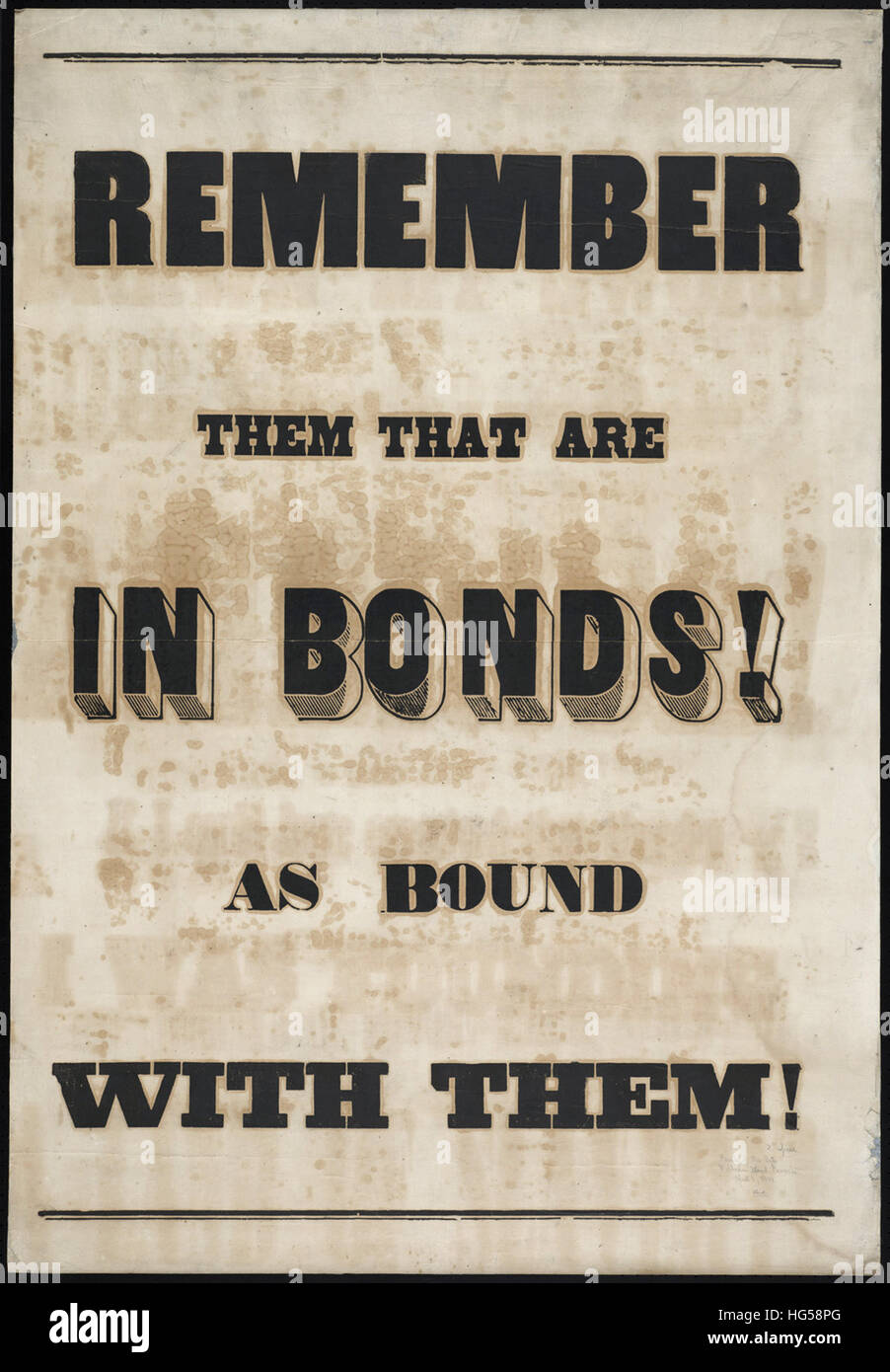 Anti-Slavery Broadsides - Circa 1850 -  Remember them that are in bonds! As bound with them! - Stock Image