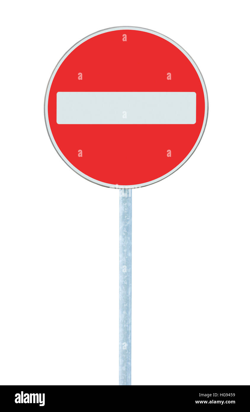 No entry road sign, road traffic warning and pole post, large detailed isolated vertical closeup Stock Photo
