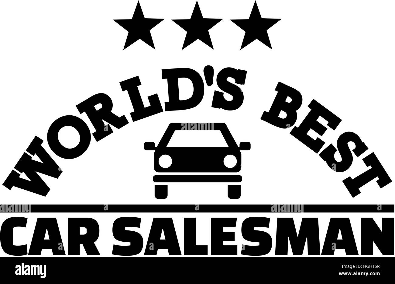 World S Best Car Salesman Stock Photo 130699235 Alamy