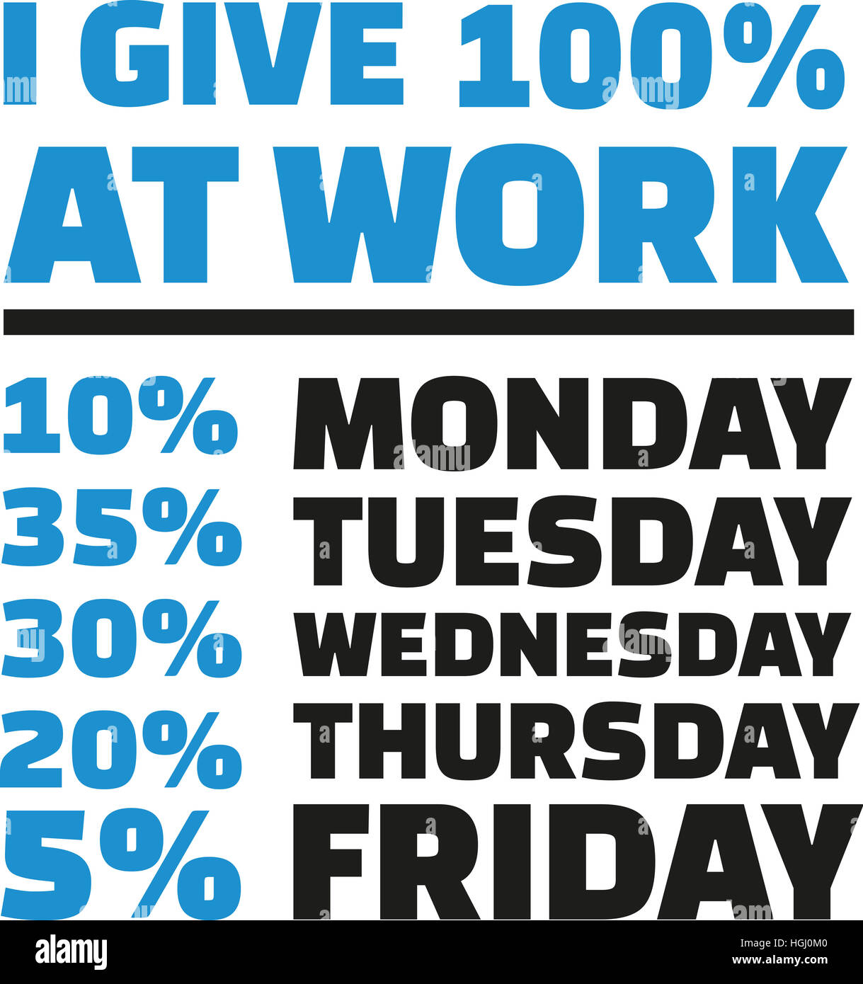 Work Motivation Slogan Typographic Stock Photo Alamy