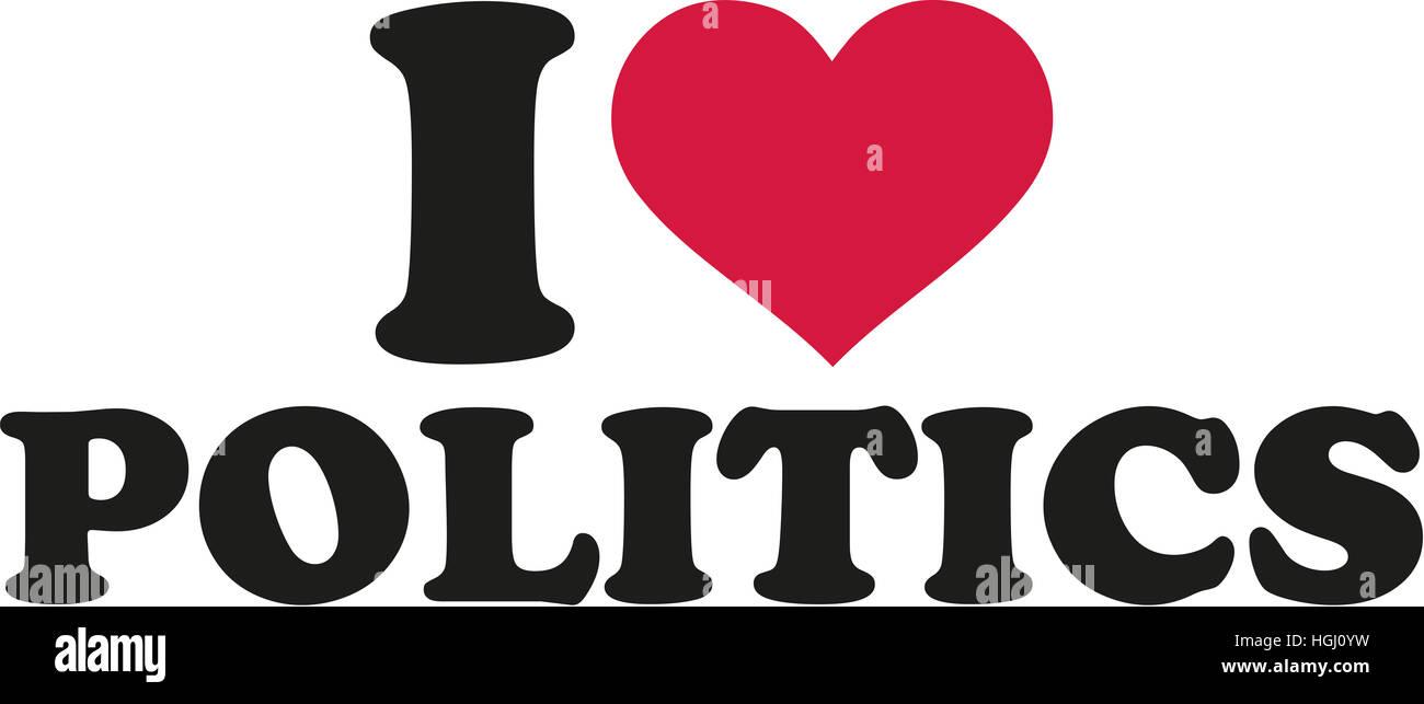 I love politics - Stock Image