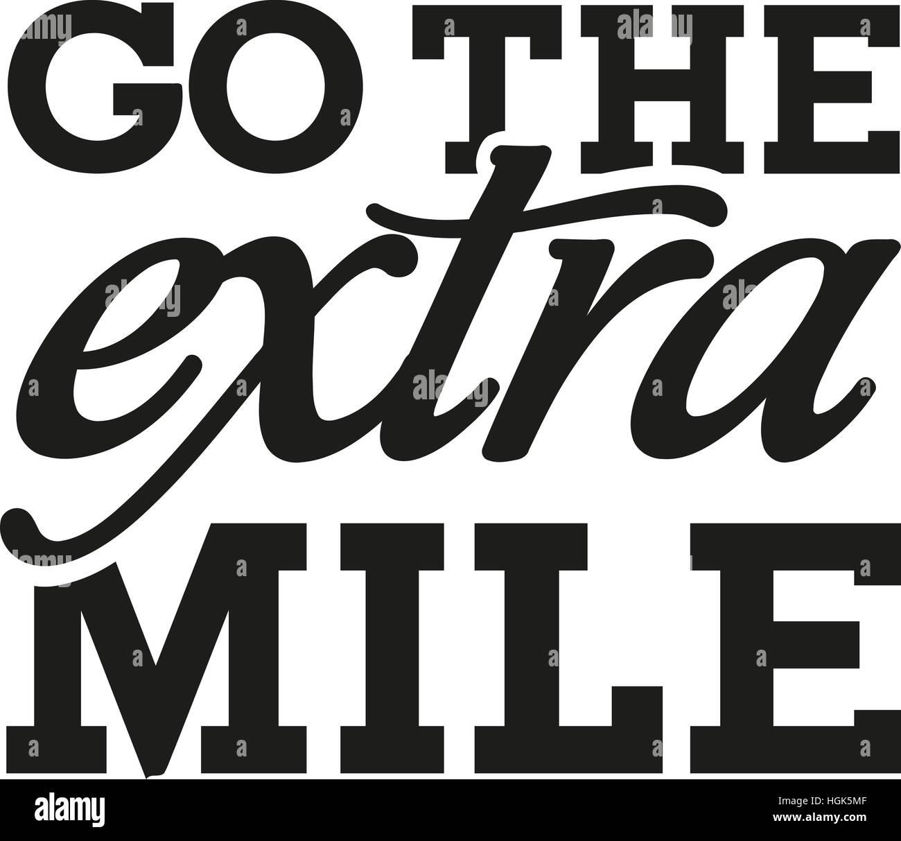Go the extra mile - motivational saying - Stock Image