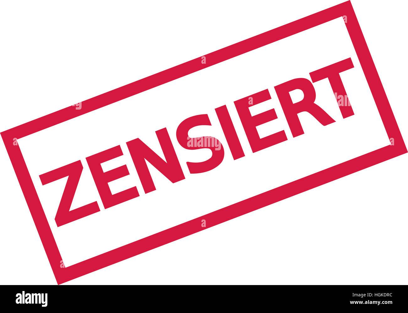 Censored stamp sign - german - Stock Image