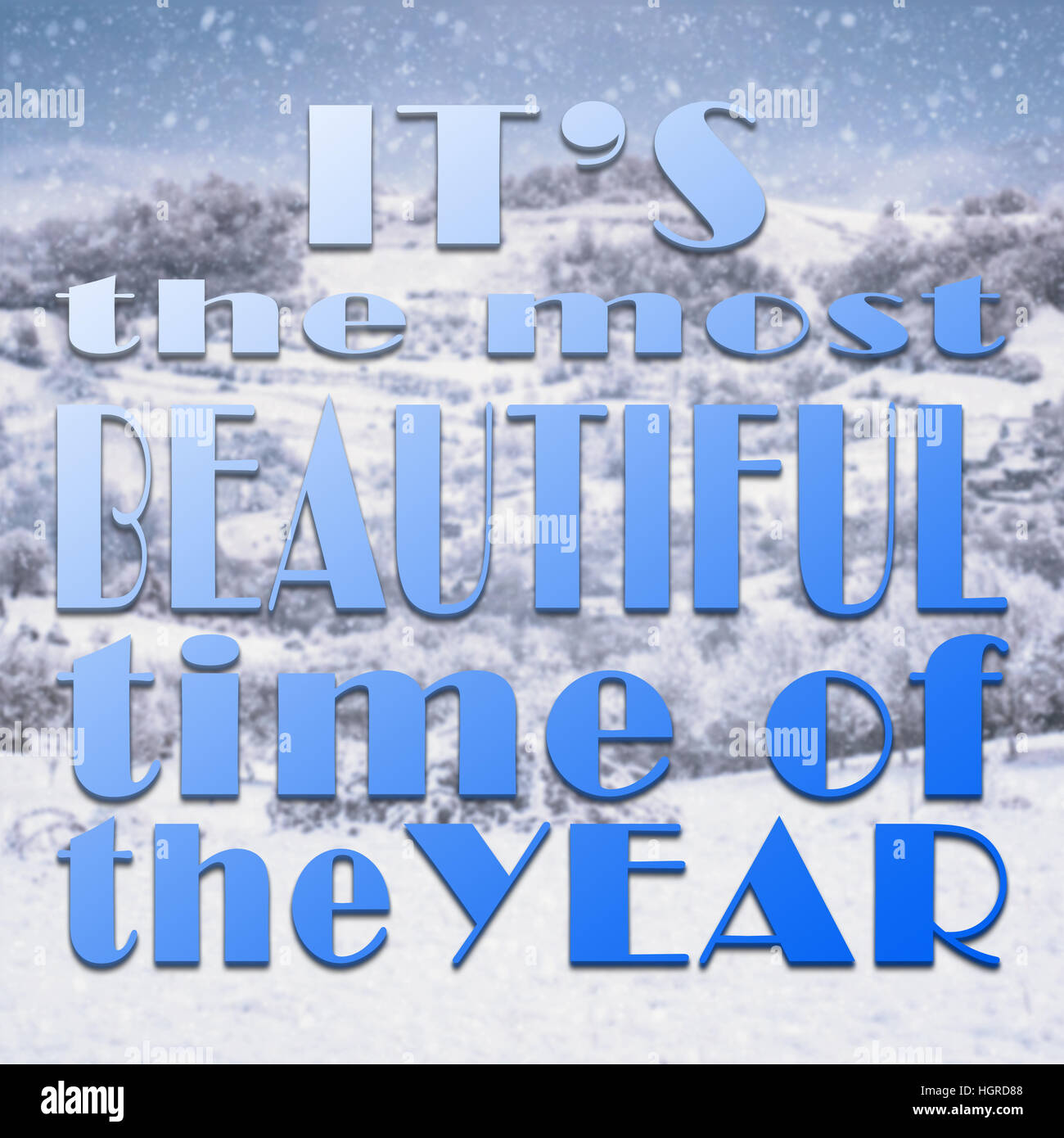 Typographic quote about winter on beautiful landscape with snow - Stock Image