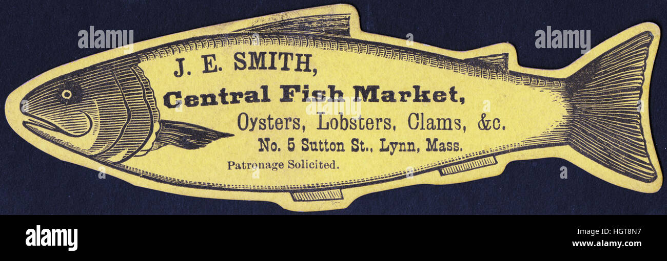 J. E. Smith, Central Fish Market, oysters, lobsters, clams, &c. No. 5 Sutton St., Lynn, Mass. [front]  - Food - Stock Image