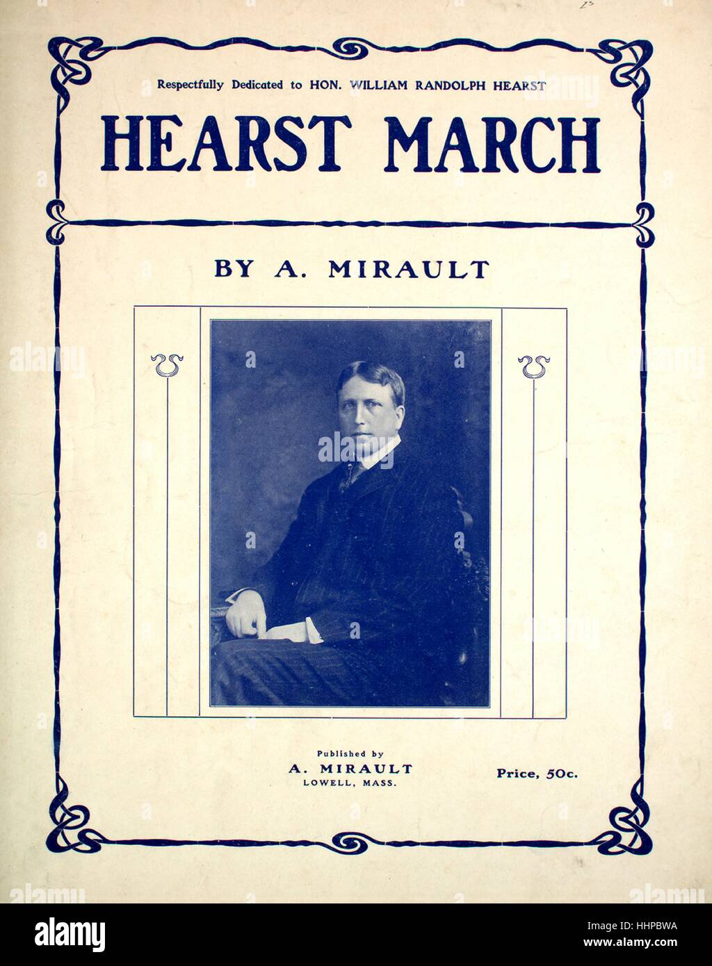 Sheet music cover image of the song 'Hearst March', with original authorship notes reading 'By A Mirault', - Stock Image