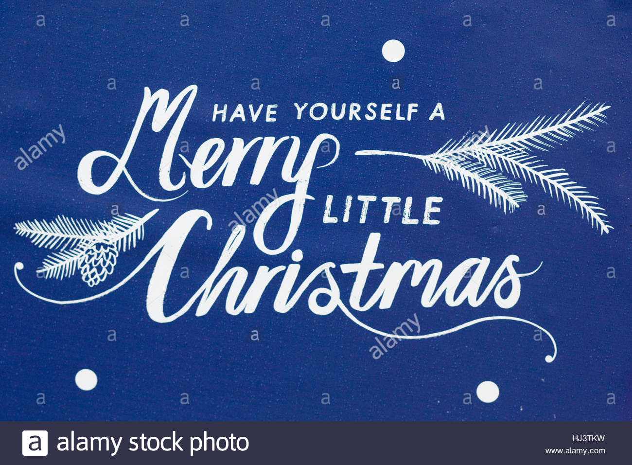 have yourself a merry little christmas sign stock image - Have Yourself A Very Merry Christmas