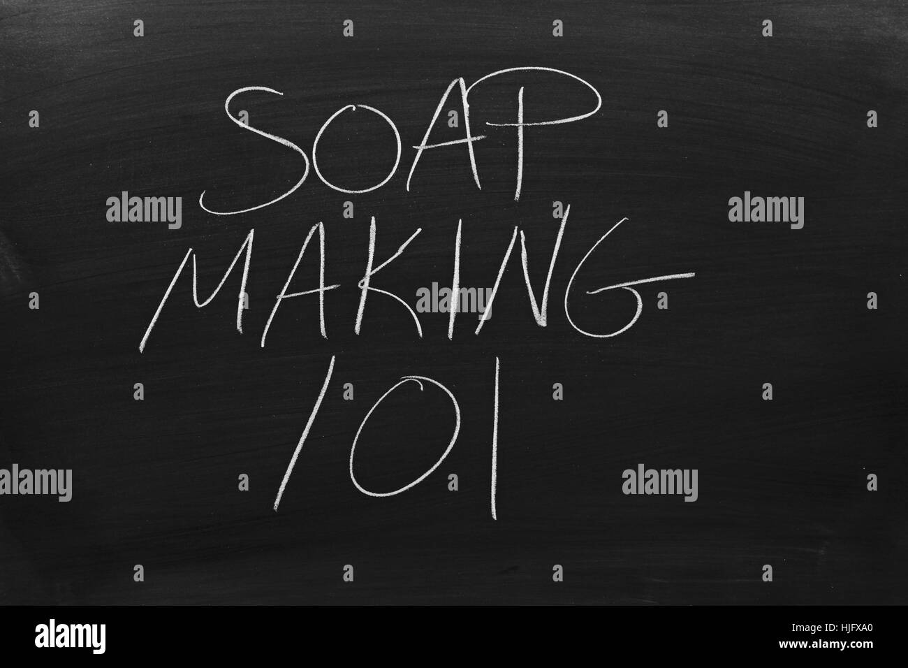 The words 'Soap Making 101' on a blackboard in chalk - Stock Image